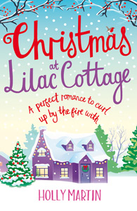 Christmas at Lilac Cottage holly martin