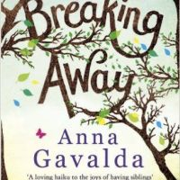 Review: Breaking Away by Anna Gavalda