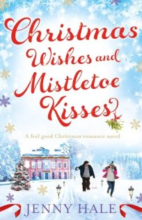 Christmas wishes and mistletoe kisses jenny hale