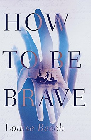 How to be brave louise beech
