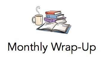 Monthly Wrap-Up