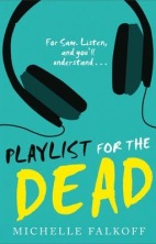 Playlist for the Dead michelle falkoff