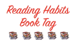 Reading Habits Book Tag copy