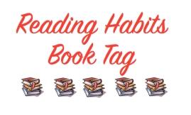 Reading Habits Book Tag copy