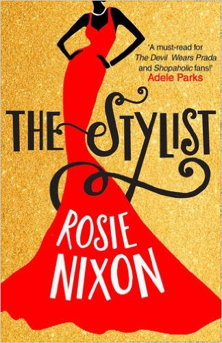 The Stylist by Rosie Nixon