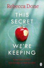 This Secret We're Keeping by Rebecca Done