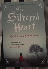 The Silvered Heart katherine clements