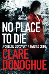 No Place to Die by Clare Donoghue