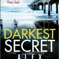 Review: The Darkest Secret by Alex Marwood