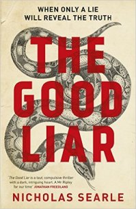 The Good Liar  Nicholas Searle