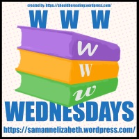 WWW Wednesdays (9 Sep 20)! What are you reading at the moment?