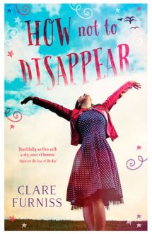 How to Disappear by Clare Furniss