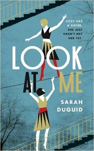 Look At Me by Sarah Duguid