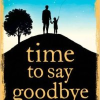 Review: Time to say Goodbye by S. D. Robertson