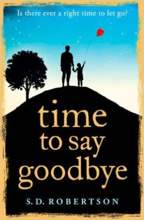 Time To Say Goodbye s d robertson