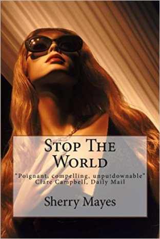 Stop the World Sherry Mayes