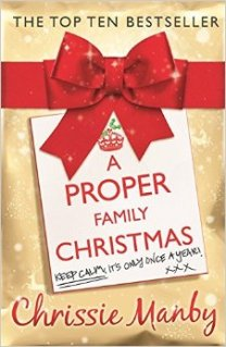 a proper family christmas chrissie manby