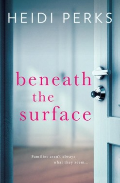 Beneath the Surface by Heidi Perks