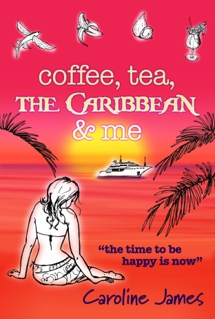Coffee, Teas, The Caribbean and Me Caroline James