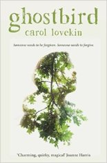 Ghostbird by Carol Lovekin