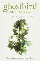 Ghostbird by Carol Lovekin