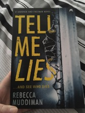 Tell Me Lies by Rececca Muddiman