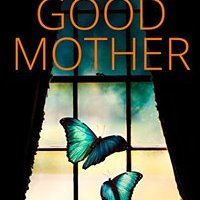 Review: The Good Mother by A. L. Bird
