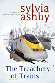 The Treachery of Trains by Sylvia Ashby