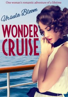 Wonder Cruise by Ursula Bloom