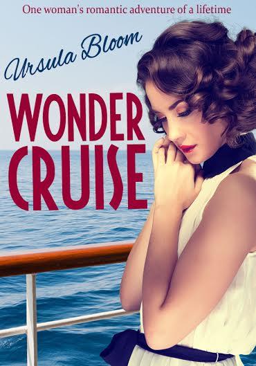 Wonder Cruise by Ursula Bloom