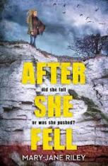 After She Fell by Mary-Jane Riley
