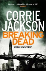 Breaking Dead by Corrie Jackson