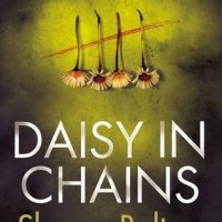 #BookReview: Daisy in Chains by Sharon Bolton