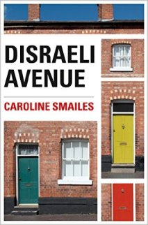 Disraeli Avenue by Caroline Smailes