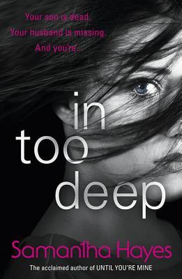 In Too Deep by Samantha Hayes