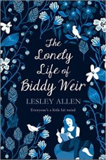 The Lonely Life of Biddy Weir by Lesley Allen