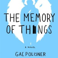 #BookReview: The Memory of Things by Gae Polisner