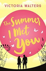 the summer i met you victoria walters