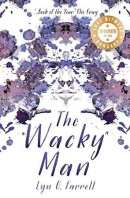 The Wacky Man by Lynn G. Farrell