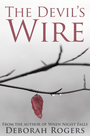 THE DEVIL'S WIRE deborah rogers