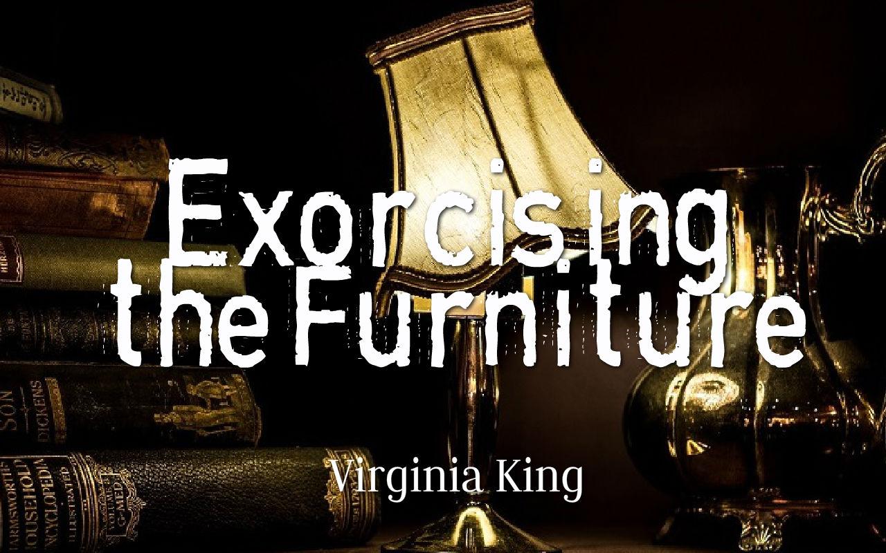 Exorcising the Furniture Banner 1