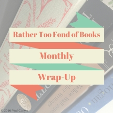 Monthly Wrap Up post Copyrighted