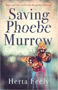 Saving Phoebe Morrow by Herta Feely