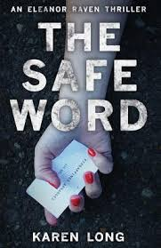 The Safe Word by Karen Long