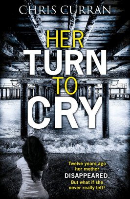 her turn to cry chris curran