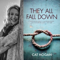 Author Interview with Cat Hogan #TheyAllFallDown