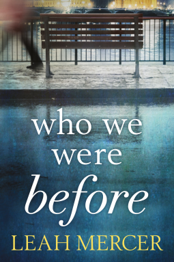 who-we-were-before-by-leah-mercer
