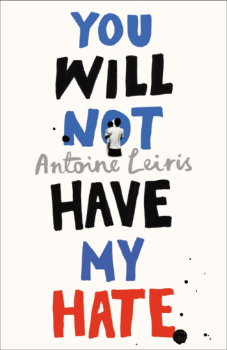 you-will-not-have-my-hate-by-antoine-leiris
