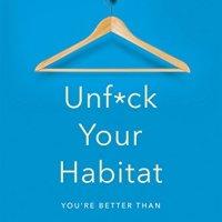 #BookReview: Unf*ck Your Habitat by Rachel Hoffman