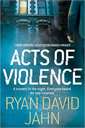 acts-of-violence-by-david-ryan-jahn